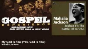Mahalia Jackson - My God Is Real - Yes, God Is Real